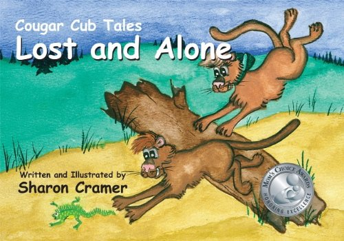 Cougar Cub Tales: Lost and Alone: Cramer, Sharon