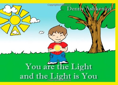 9781450734158: You are the Light and the Light is You