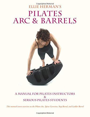 Ellie Herman's Pilates Arc & Barrels: Ellie Herman
