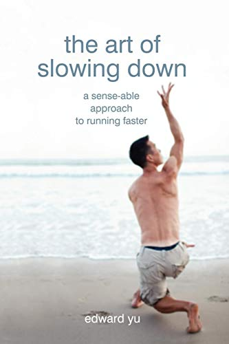 9781450741583: The Art of Slowing Down