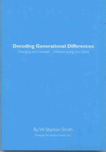 9781450742450: Decoding Generational Differences: Changing your mindset...Without losing your mind