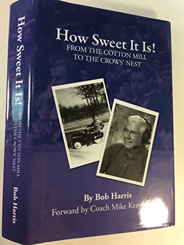 How Sweet It Is! From the Cotton: Harris, Bob
