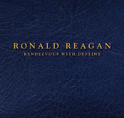 9781450746755: Ronald Reagan: Rendezvous with Destiny