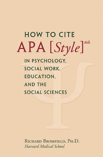 9781450747585: How to Cite APA Style 6th in Psychology, Social Work, Education, and the Social Sciences