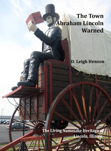 9781450754156: The Town Abraham Lincoln Warned