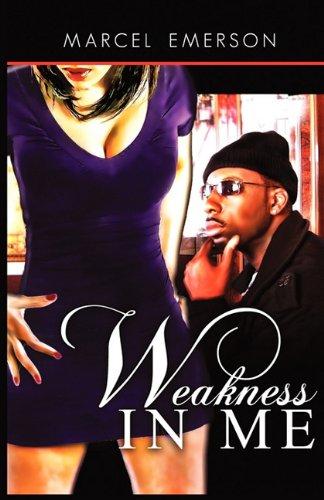 9781450756808: Weakness in Me
