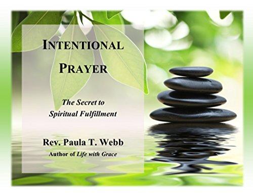 9781450756938: Intentional Prayer ~ The Secret to Spiritual Fulfillment!