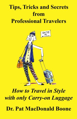 9781450758369: Tips, Tricks and Secrets from Professional Travelers
