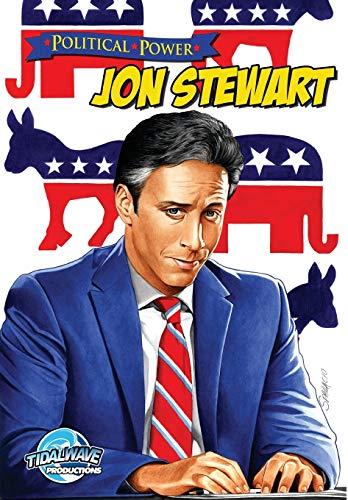 Political Power: Jon Stewart: Maida, Jerome