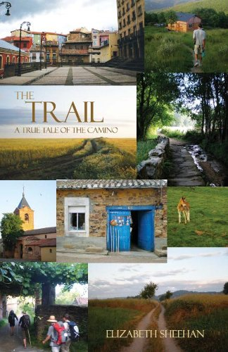 9781450763622: The Trail: A True Tale of the Camino