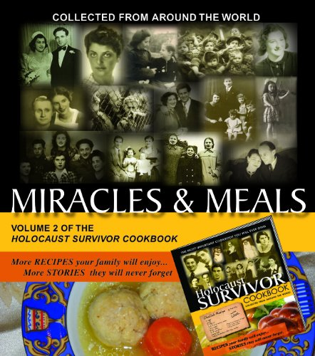 9781450773737: Miracles & Meals Volume 2 of the Holocaust Survivor Cookbook (The Holocaust Survivor Cookbook)