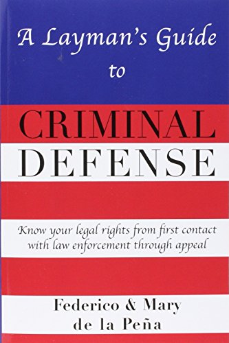 9781450773881: A Layman's Guide To Criminal Defense