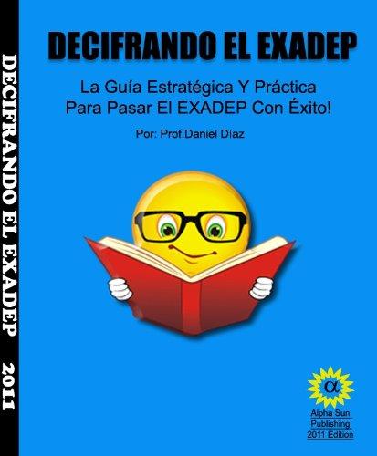 9781450774833: Decifrando El EXADEP (English and Spanish Edition)