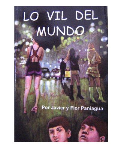 Lo Vil Del Mundo: Javier Paniagua, Flor