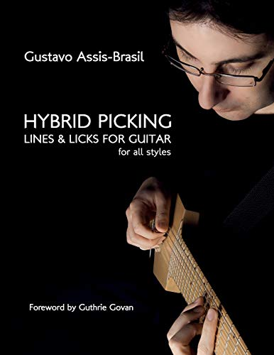 9781450781282: Hybrid Picking Lines and Licks for Guitar: Foreword by Guthrie Govan