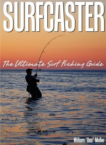 9781450782661: Surfcaster : The Ultimate Surf Fishing Guide