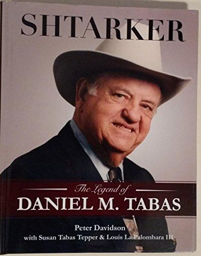 9781450784955: Shtarker The Legend of Daniel M.Tabas