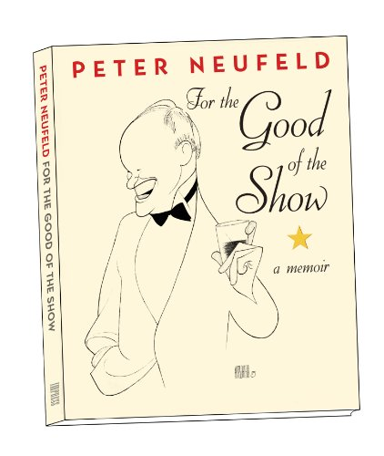 9781450788021: For the Good of the Show: A Memoir