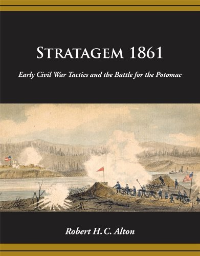 9781450789462: STRATAGEM 1861 - Early Civil War Tactics and the Battle for the Potomac