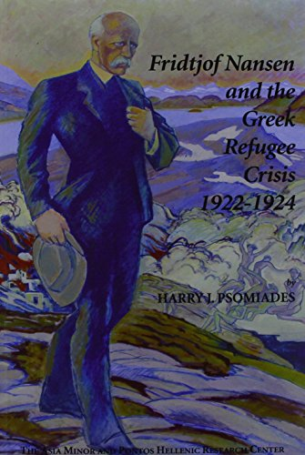 9781450792417: Fridtjof Nansen and the Greek Refugee Crisis 1922-1924: A Study on the Politics of International Humanitarian Intervention and the Greek-turkish Obligatory Population Exchange Agreement