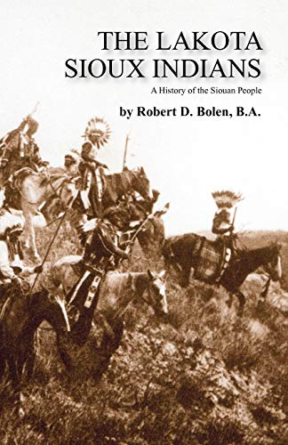9781450795203: The Lakota Sioux Indians
