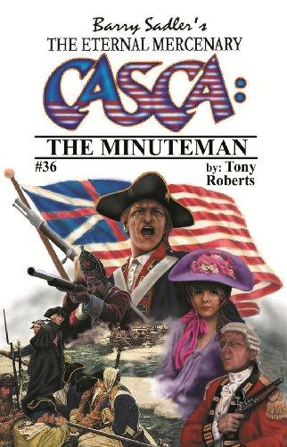 9781450796194: CASCA: The Minuteman (Casca: The Eternal Mercenary, #36)