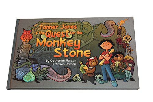 9781450797184: Tanner Jones and the Quest for the Monkey Stone
