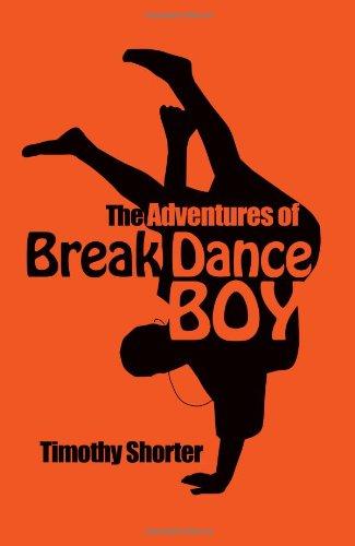 9781450799713: The Adventures of Breakdance Boy