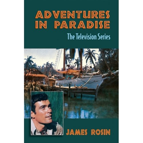 9781450799997: Adventures in Paradise: The Television Series (Revised Edition)