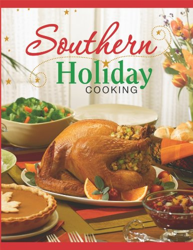 9781450801324: Southern Holiday Cooking