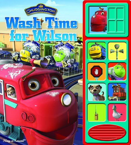 Chuggington: Wash Time for Wilson (Lift-a-Flap Sound Book): Editors of Publications International ...
