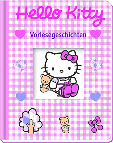 Hello Kitty. Vorlesegeschichten