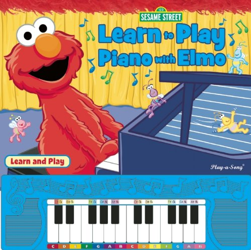 Sesame Street: Learn to Play Piano with Elmo (1450808719) by Editors of Publications International Ltd.