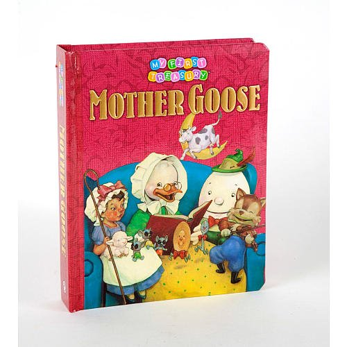 Mother Goose (My First Treasury Book): Editors of Publications International Ltd.