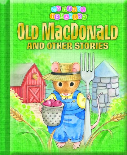 9781450811637: Old MacDonald and Other Stories: My First Treasury