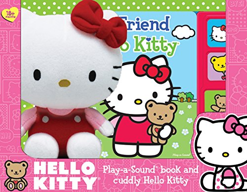 9781450811811: Hello Kitty: My Friend Hello Kitty: Play-a-Sound Book and Cuddly Hello Kitty