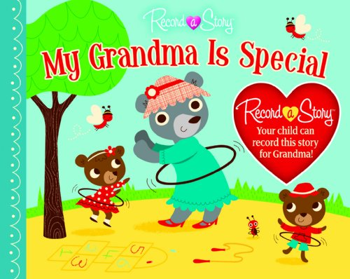 9781450813525: My Grandma Is Special (Record a Story)
