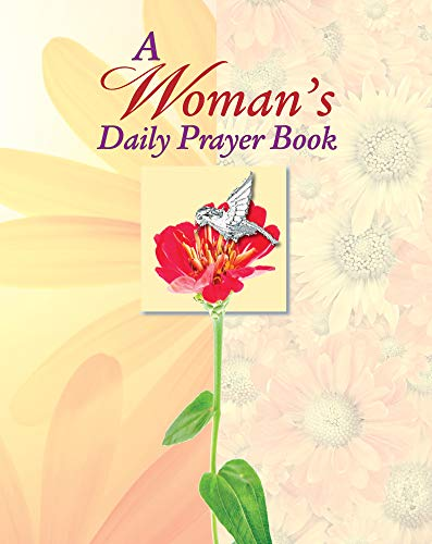 A Woman's Daily Prayer Book (1450815227) by Christine A. Dallman; Editors of Publications International Ltd.; Nancy Parker Brummett