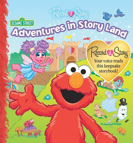 Record a Story Sesame Street: Adventures in Story Land (Sesame Street (Publications International))...