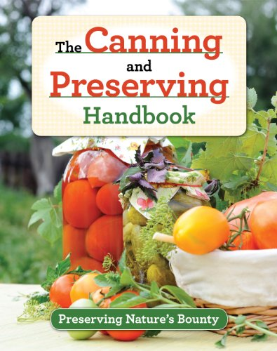 9781450823081: The Canning and Preserving Handbook
