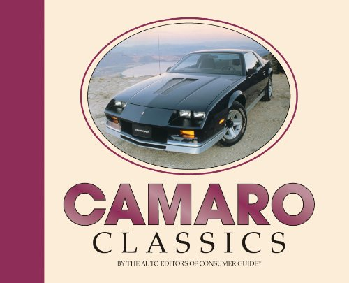 Camaro Classics (9781450824330) by Editors of Publications International Ltd.; Auto Editors of Consumer Guide
