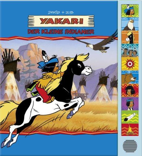 9781450824804: Yakari. Der kleine Indianer. 10-Button-Soundbuch