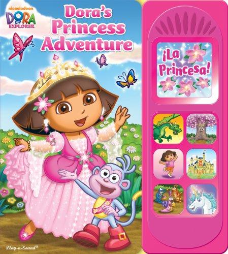 9781450830706: Nickelodeon, Dora the Explorer: Dora's Princess Adventure: Play-a-Sound Book
