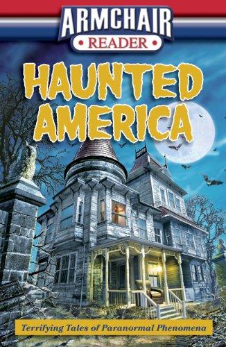 9781450831826: Armchair Reader: Haunted America (Terrifying Tales of Paranormal Phenomena)
