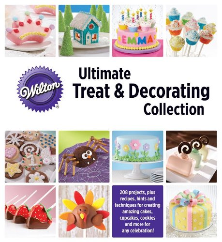 9781450833585: Wilton Ultimate Treat & Decorating Collection