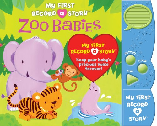 9781450836913: My First Record a Story: Zoo Babies