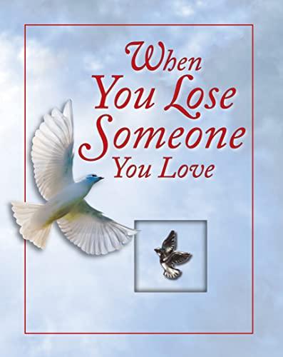 9781450845786: When You Lose Someone You Love