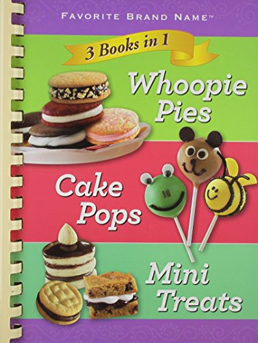 9781450853156: 3 in 1 Cookbook: Whoopie Pies, Cake Pops, and Mini Treats