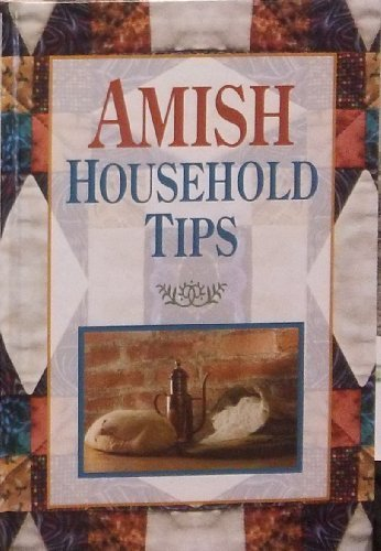 Amish Household Tips: Lena Yoder
