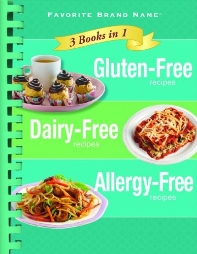 9781450860628: Gluten-Free Recipes/Dairy-Free Recipes/Allergy-Free Recipes: 3 Books in 1 (Favorite Brand Name 3 Books in 1)